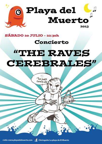 the raves cerebrales